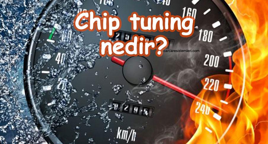 Chip tuning nedir?